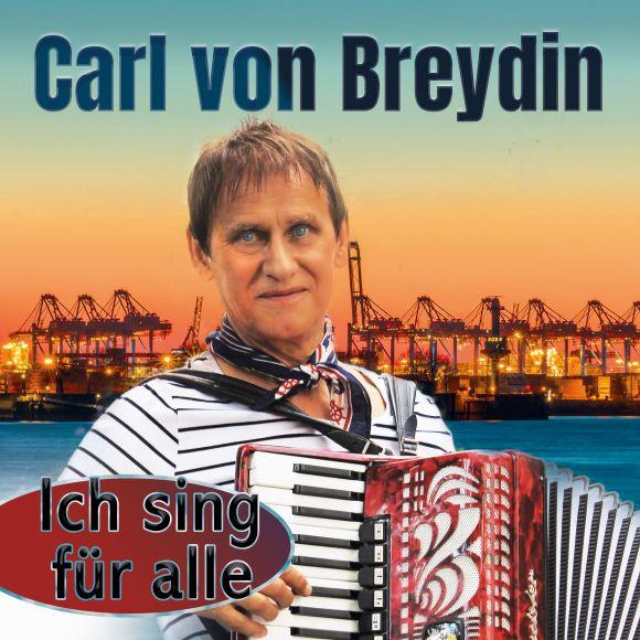 Carl von Breydin - Ich sing für alle