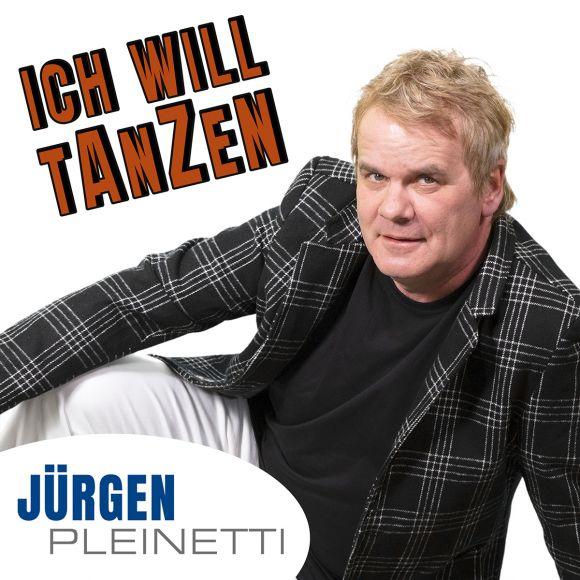 Schlagersänger Jürgen Pleinetti macht ernst mit ICH WILL TANZEN