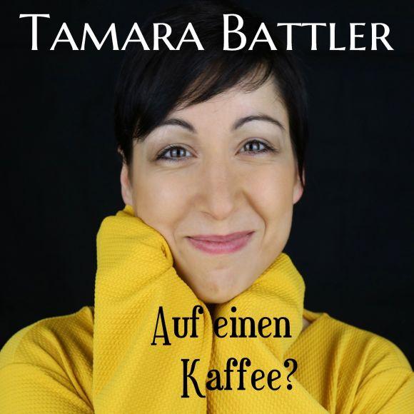 Tamara Battler fragt: Kommst du auf einen Kaffee noch mit rein?