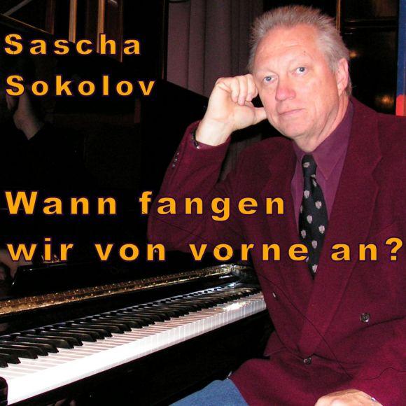 Sascha Sokolov: Wann fangen wir von vorne an?